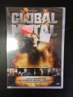 Global Metal DVD (avaamaton) -dokumentti-