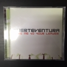 Fuerteventura - Take Me To Your Leader CD (VG+/M-) -power pop-
