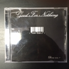 Good For Nothing - Demo Nro.1 CDEP (VG+/M-) -punk rock-