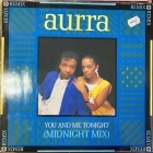 Aurra - You And Me Tonight (Midnight Mix) 12'' SINGLE (VG+-M-/VG+) -disco-