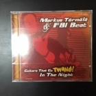 Markus Törmälä & FBI-Beat - Guitars That Go TWANG! In The Night CD (avaamaton) -rautalanka-