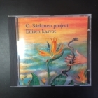 O. Särkinen Project - Eilisen kasvot CD (M-/VG+) -laulelma-