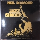 Neil Diamond - The Jazz Singer (Original Songs From The Motion Picture) LP (VG+/VG) -soft rock-