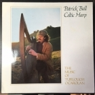 Patrick Ball - Celtic Harp (The Music Of Turlough O'Carolan) LP (VG+-M-/VG+) -folk-