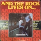 V/A - And The Rock Lives On... Volume Three LP (VG+/VG)