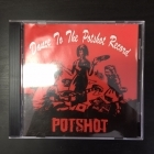 Potshot - Dance To The Potshot Record CD (VG/VG+) -ska punk-