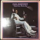 Paul Humphrey - America, Wake Up LP (VG+-M-/VG+) -funk-