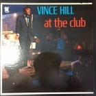 Vince Hill - At The Club LP (VG+/VG+) -pop-