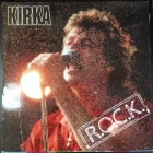 Kirka - R.O.C.K. LP (M-/VG+) -hard rock-