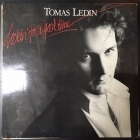 Tomas Ledin - Lookin' For A Good Time LP (VG+/VG+) -pop rock-