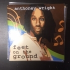 Anthoney Wright - Feet On The Ground PROMO CD (M-/VG+) -soul-