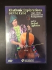 Rushad Eggleston - Rhythmic Explorations On The Cello DVD (VG/M-) -opetus dvd- (R1 NTSC/ei suomenkielistä tekstitystä)