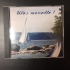 Ulos merelle! CD (VG/M-)
