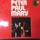 Peter, Paul & Mary - The Most Beautiful Songs Of Peter, Paul And Mary LP (VG/VG+) -folk pop-