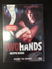 Two Hands - Helppo keikka DVD (M-/M-) -draama-