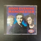 Good Evening Manchester - Good Evening Manchester CD (VG+/VG+) -britpop-