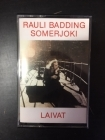 Rauli Badding Somerjoki - Laivat C-kasetti (M-/M-) -rock n roll-