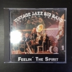 Vintage Jazz Big Band - Feelin' The Spirit CD (VG+/VG+) -jazz-