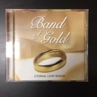 Band Of Gold (Eternal Love Songs) CD (VG+/VG+)