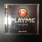 PlayMe: The Album - Original Soundtrack CD (M-/M-) -soundtrack-