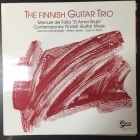 Finnish Guitar Trio - The Finnish Guitar Trio LP (M-/M-) -klassinen-