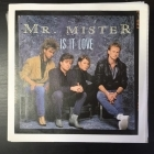 Mr. Mister - Is It Love / 32 7'' (VG-VG+/VG+) -pop rock-