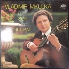 Vladimir Mikulka - Plays Sor And Giuliani LP (VG/VG+) -klassinen-