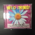 Wild Thing! (20 Hits Of The 60's) CD (VG+/M-)