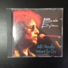 Bob Dylan - All I Really Want To Do CD (M-/VG+) -folk rock-