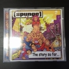 Spunge - The Story So Far... CD (M-/M-) -ska punk-