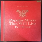 V/A - Popular Music That Will Live For Ever 12LP (VG+-M-/VG+)