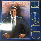 Gilbert Becaud - Desperado LP (VG+-M-/VG+) -chanson-