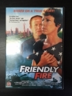 Friendly Fire DVD (VG/M-) -draama/sota-