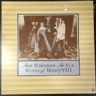 Rick Wakeman - The Six Wives Of Henry VIII LP (VG+/VG) -prog rock-