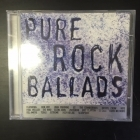Pure Rock Ballads CD (VG+/M-)