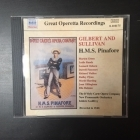 Gilbert & Sullivan - H.M.S. Pinafore CD (VG+/M-) -klassinen-
