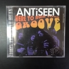 Antiseen - Here To Ruin Your Groove CD (VG+/M-) -punk rock-