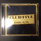 Club For Five - Ensi-ilta CD (VG+/VG+) -pop-