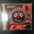 Shelter - Mantra CD (VG+/M-) -melodic hardcore-