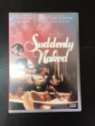 Suddenly Naked DVD (VG/M-) -komedia/draama-