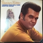 Conway Twitty - I Wonder What She'll Think About Me Leaving LP (VG+/VG+) -country-