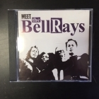 Bellrays - Meet The Bellrays CD (G/VG) -garage rock-