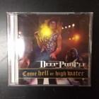 Deep Purple - Come Hell Or High Water CD (VG+/VG+) -hard rock-