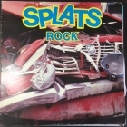 Splats - Rock LP (VG+/VG+) -rock-