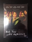 Not For Or Against DVD (avaamaton) -draama/jännitys-