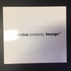 Supperclub Presents: Lounge 2CD (VG/VG+)