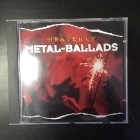 Heavenly Metal-Ballads CD (M-/VG+)