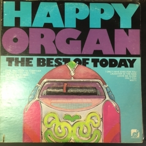 Happy Organ - The Best Of Today LP (VG+-M-/VG+) -easy listening-