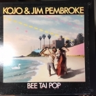 Kojo & Jim Pembroke - Bee tai pop LP (VG+-M-/VG+) -pop-