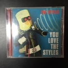 Styles - You Love The Styles CD (M-/VG+) -indie rock-